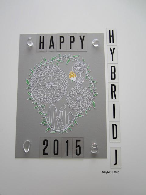 Hybrid J Happy 2015 with Life Everlasting Papercut